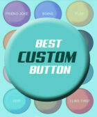 Best Custom Buttons - Instant Buttons
